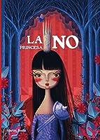La Princesa No (Lumen