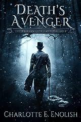 Death's Avenger: The Malykant Mysteries, Volume 2 (The Malykant Mysteries, Collected) Kindle Edition