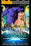 Forbidden Alien Prince: Celestial Mates (The Alva)