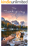 The Thanksgiving Trip (A Tess and Tilly Cozy Mystery Book 5)