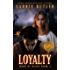 Loyalty (Mark Of Nexus Book 3)