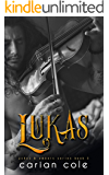 Lukas (Ashes & Embers Book 3) (English Edition)