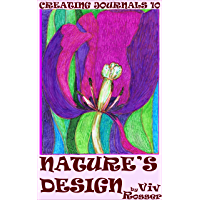 Creating Journals (Book 10) - Nature's Design (English Edition)