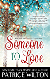 SOMEONE TO LOVE (A HEAVENLY CHRISTMAS Book 2)