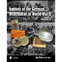 Rations of the German Wehrmacht in World War II: Vol.2
