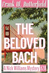 The Beloved Bach (A Nick Williams Mystery Book 28) Kindle Edition