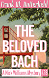 The Beloved Bach (A Nick Williams Mystery Book 28)