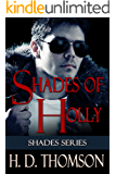 Shades Of Holly (Shades Series Book 2)