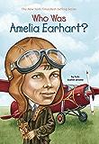 Who Was Amelia Earhart? (Who Was?)