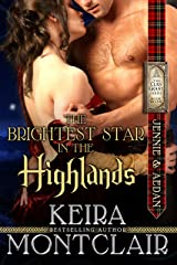The Brightest Star in the Highlands: Jennie and Aedan (Clan Grant Series Book 7) Kindle Edition