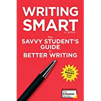 Writing Smart, 3rd Edition: The Savvy Student's Guide to Better Writing
