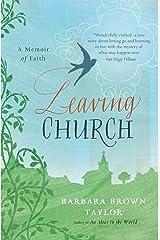 Leaving Church: A Memoir of Faith Kindle Edition