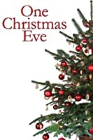 One Christmas Eve [dt./OV]