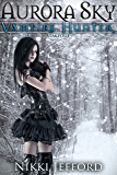 Stakeout (Aurora Sky: Vampire Hunter, Vol. 2.5)