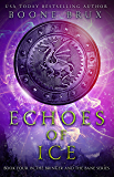 Echoes of Ice (Bringer and the Bane Book 4)