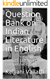 Question Bank on Indian Literature in English: For NET, SET, and Other Competitive Exams