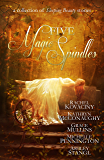 Five Magic Spindles: A Collection of Sleeping Beauty Stories