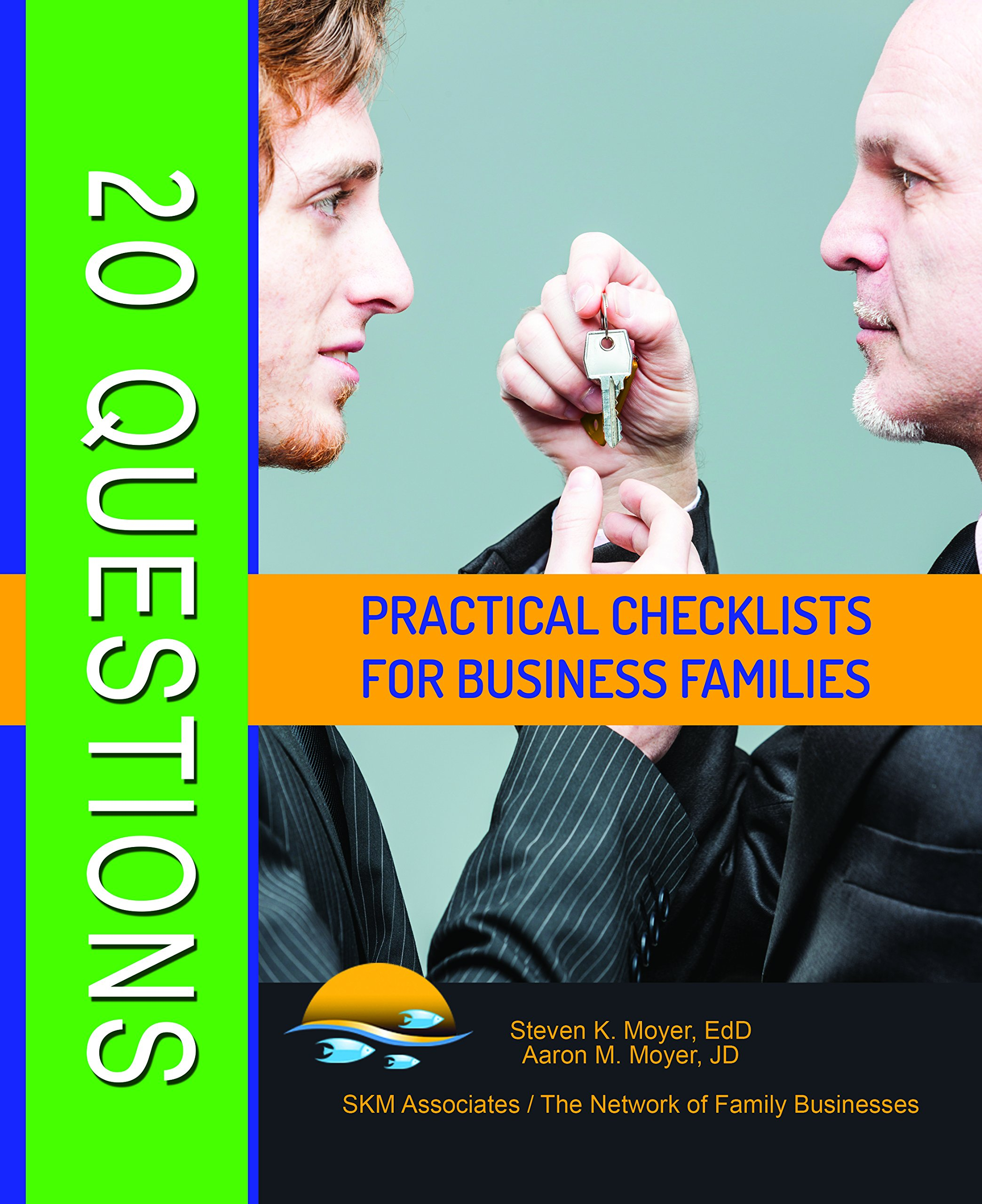 Read Online 20 Questions Practical Checklists For Business Families PDF