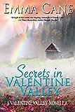 Secrets In Valentine Valley: A Valentine Valley Novella