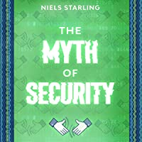 The Myth of Security: Hackers' Inventions Will Win the Race for Information