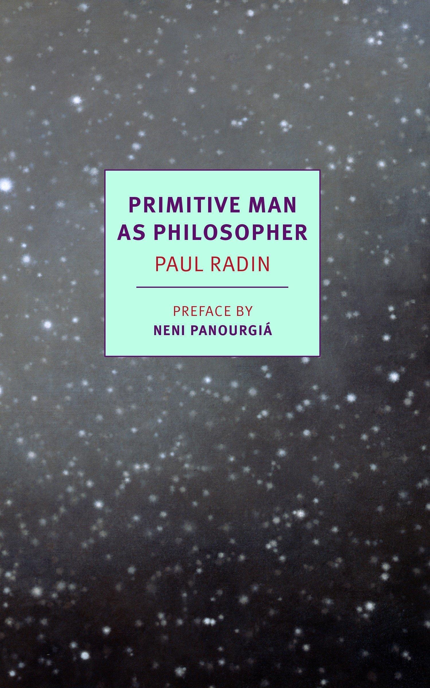 Primitive Man as Philosopher (NYRB Classics) PDF