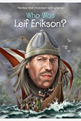Who Was Leif Erikson? (Who Was?) Kindle Edition