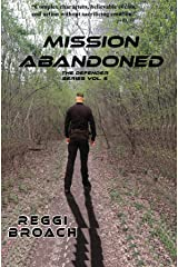 Mission Abandoned: The Defender Series - Book 5 Kindle Edition