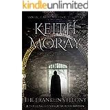 The Franklin's Felony (Sandal Castle Medieval Thrillers Book 3)