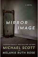Mirror Image: A Novel (English Edition) eBook Kindle