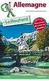 Guide du Routard Allemagne 2017: (sans Berlin et le Brandebourg)
