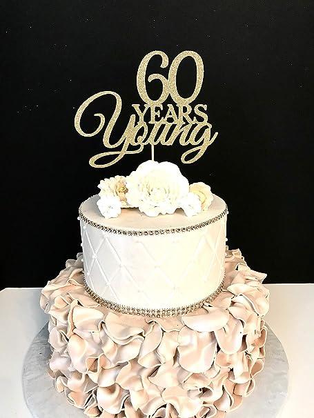 Anniversario Di Matrimonio 60 Anni.Monsety Topper Per Torta Per 60 Compleanno 60 Anni Giovane