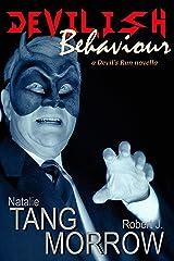 Devilish Behavior: A Devil's Run novella Kindle Edition