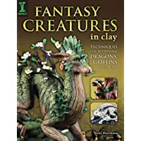 Fantasy Creatures in Clay: Techniques for Sculpting Dragons