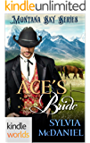 Montana Sky: Ace's Bride (Kindle Worlds Novella)