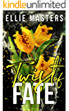 Twist of Fate: a romantic suspense