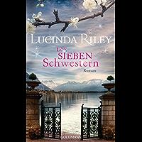Die sieben Schwestern: Roman - Die sieben Schwestern 1 (German Edition)