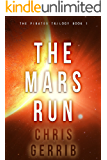 The Mars Run (The Pirates Trilogy Book 1)