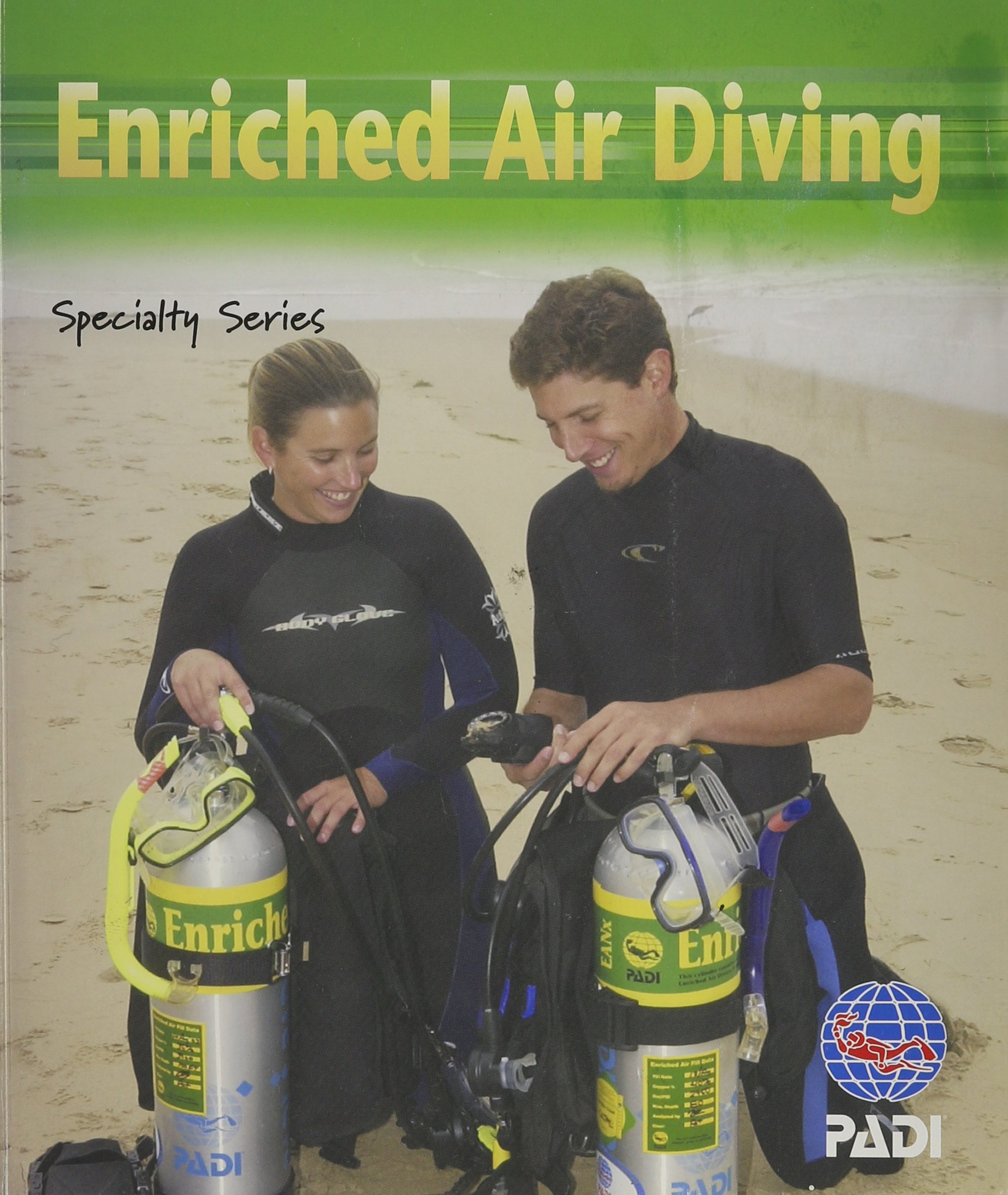 Enriched Air Diving: PADI Specialty Series pdf