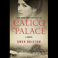 Calico Palace: A Novel (Rediscovered Classics)