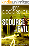 Scourge of Evil (Zombie Apocalypse Series Book 5)