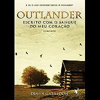 Outlander, Escrito com o sangue do meu coração