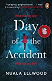 The Day of the Accident: The compelling and emotional thriller with a twist you won't believe