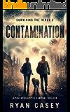 Contamination: A Post Apocalyptic Survival Thriller (Surviving the Virus Book 2)