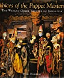 Voices of the Puppet Masters: The Wayang Golek Theater of Indonesia
