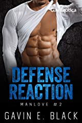 Defense Reaction (ManLove Book 2) Kindle Edition