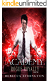 Imdalind Academy: Rogue Royalty: Book Two