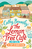 The Lemon Tree Café - Part One: A Cup of Ambition