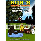 BQB's Twisted Shorts: The Complete First Volume