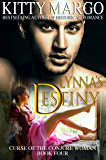 Lynna's Destiny (Curse of the Conjure Woman Book 4)