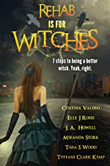 Rehab Is For Witches Kindle Edition